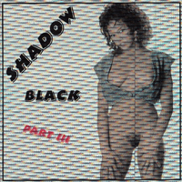 Black Shadow 3