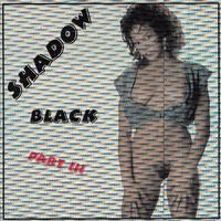 Black Shadow 3