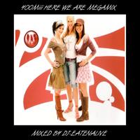 Yoomiii Here We Are Megamix