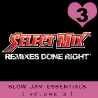 Slow Jam Essentials 03
