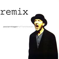 Marius Müller Westernhagen Affentheater Remix