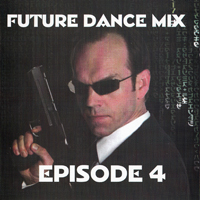 Future Dance Mix Episode 4