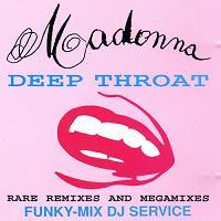 Madonna Deep Throat 1