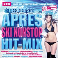 Der Große Apres Ski Nonstop Hit-Mix 2016