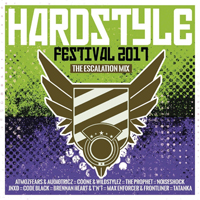 Hardstyle Festival 2017.1 The Escalation Mix
