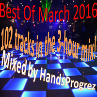Best Of March 2016 Megamix