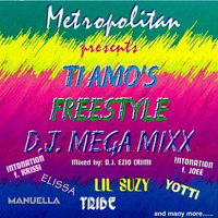 Ti Amo\'s Freestyle DJ Mega Mixx