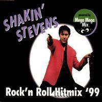 Shakin Stevens Rock N Roll Hitmix 99