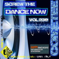Screw The Dance Now 239