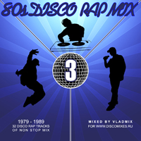 80s Disco Rap Mix 3