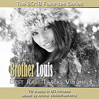 Brother Louis Best Rare Tracks 2018.1