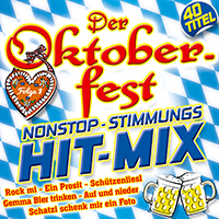 Der Oktoberfest Nonstop-Stimmungs Hit Mix 1