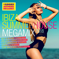 Ibiza Summerhouse Megamix 2018