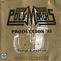 PolyMarchs Produccion 95