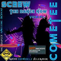 Screw The Dance Now 263