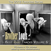 Brother Louis Best Rare Tracks 2018.6