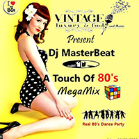 A Touch Of 80's Megamix