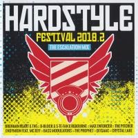 Hardstyle Festival 2018.2 The Escalation Mix