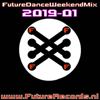 Future Dance Weekend Mix 2019-01