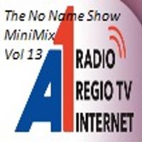 The No Name Show MiniMix 13