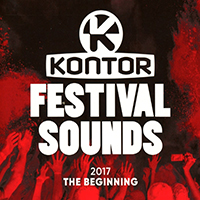 Kontor Festival Sounds 2017 The Beginning