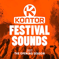 Kontor Festival Sounds 2017 The Opening Season
