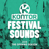 Kontor Festival Sounds 2018 The Opening Season