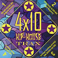 4x10 Hip-House Trax