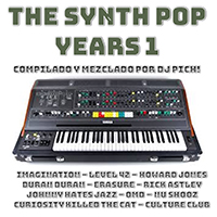 The Synth Pop Years 1