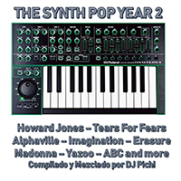 The Synth Pop Years 2