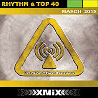 Radioactive Rhythm & Top 40 2019-03