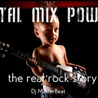 Total Mix Power The Real Rock Story
