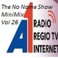 The No Name Show MiniMix 26