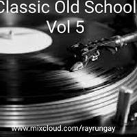 Classic Old School 5