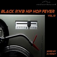 Black RnB Hip Hop Fever 10