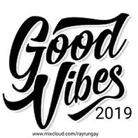 Good Vibes 2019