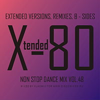 Xtended 80 Non Stop Dance Mix 48