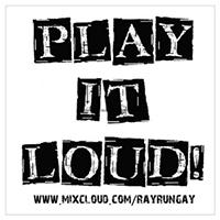Play It Loud!