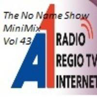 The No Name Show MiniMix 43