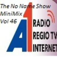 The No Name Show MiniMix 46