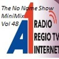 The No Name Show MiniMix 48