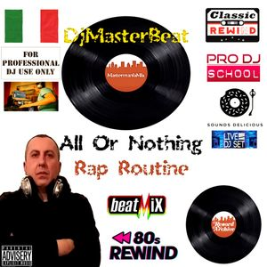 All Or Nothing Rap Routine