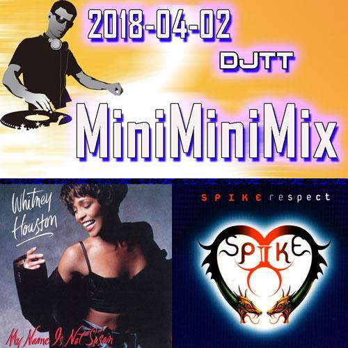 MiniMiniMix 2018-04-02