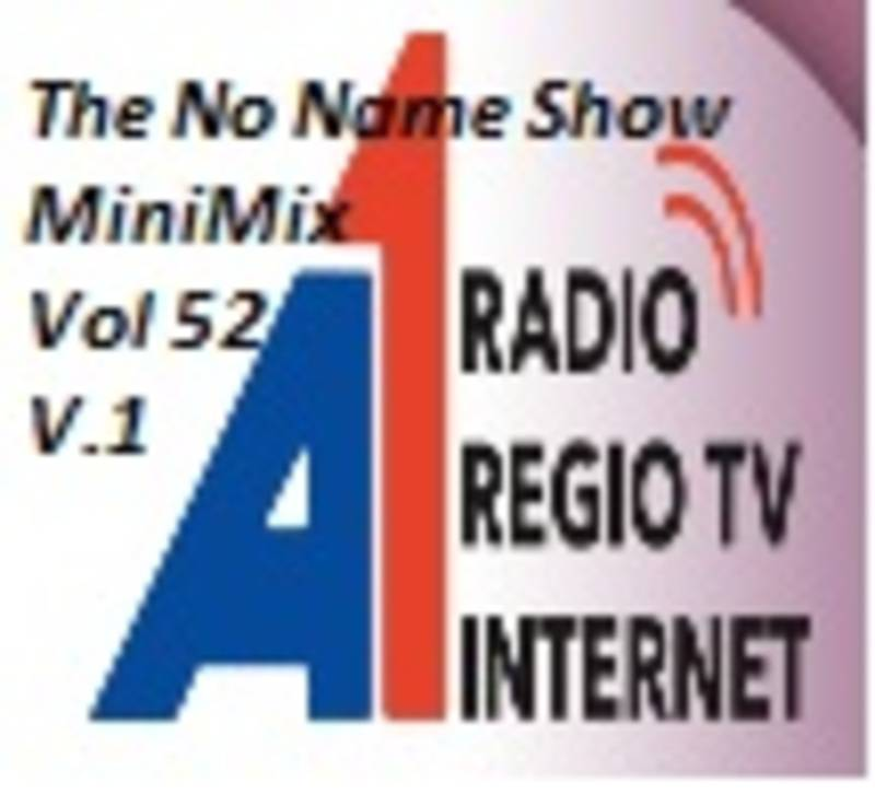 The No Name Show MiniMix 52 Part 1