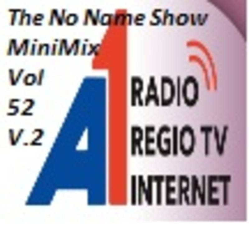 The No Name Show MiniMix 52 Part 2