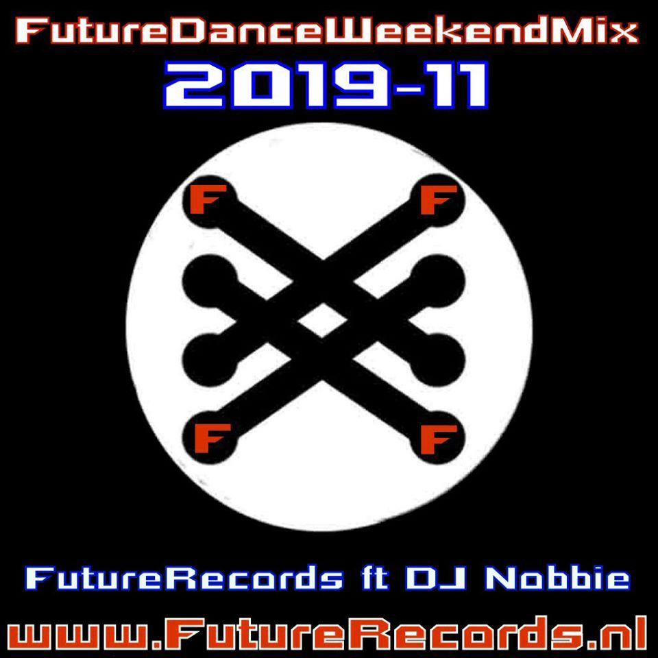Future Dance Weekend Mix 2019-11