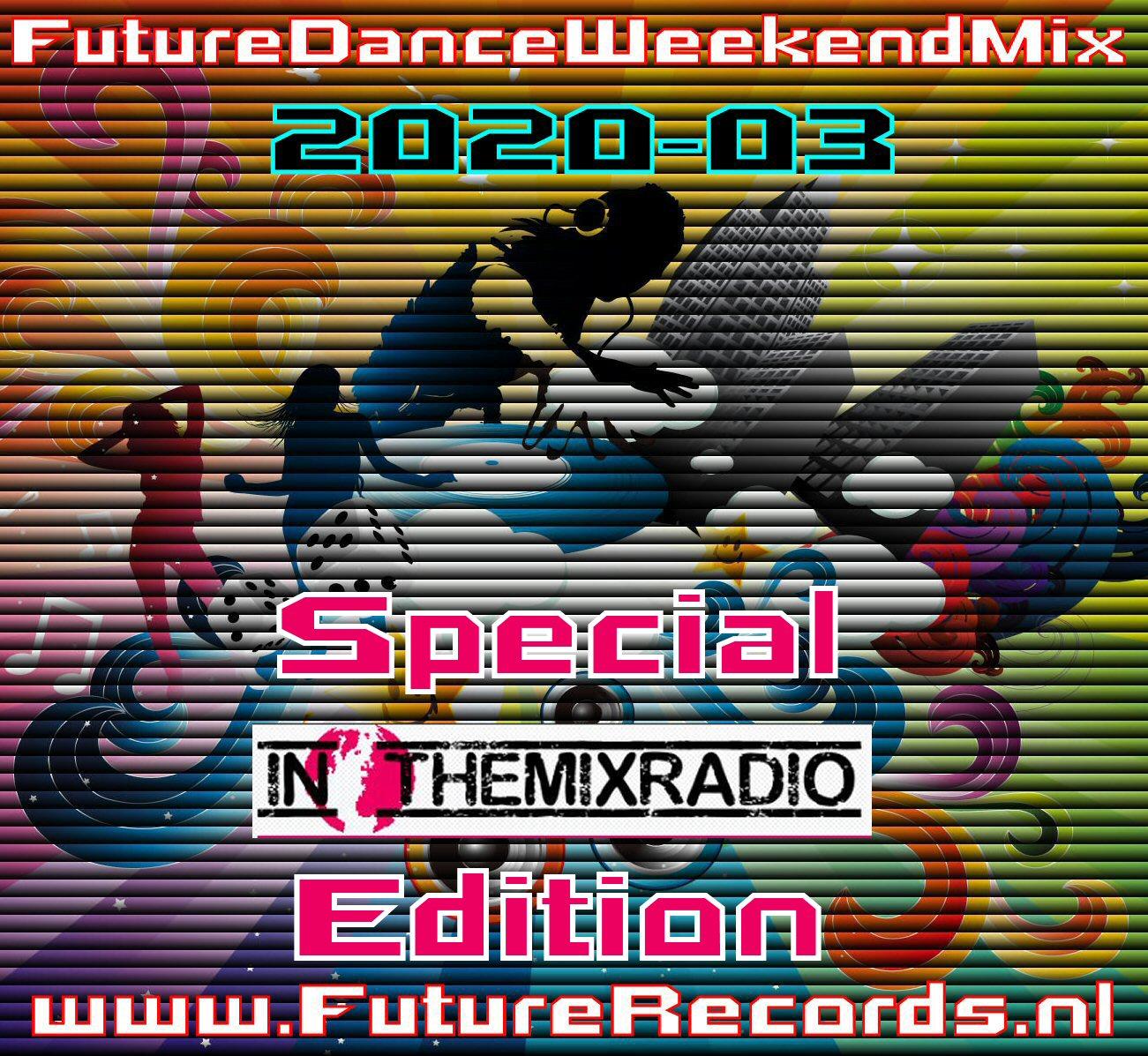 Future Dance Weekend Mix 2020-03