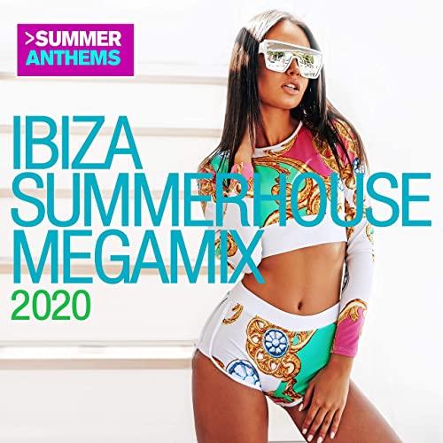 Ibiza Summerhouse Megamix 2020