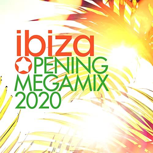 Ibiza Opening Megamix 2020