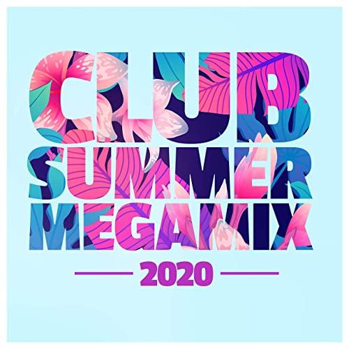 Club Summer Megamix 2020